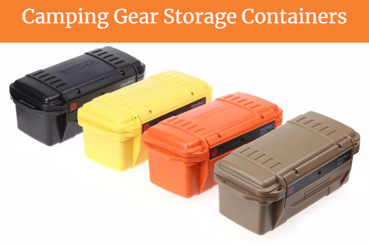5 Best Camping Gear Storage Containers