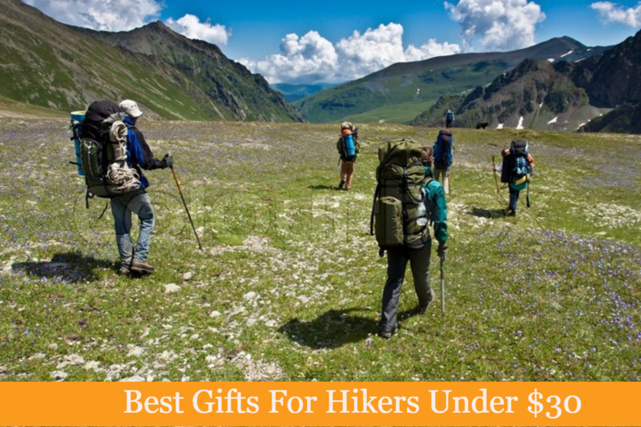 Top 7 Best Gifts For Hikers Under 30