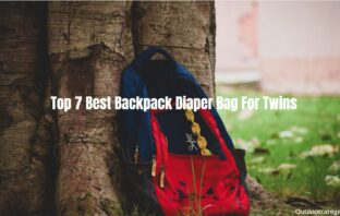 Top 7 Best Backpack Diaper Bag For Twins