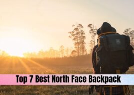 Top 7 Best North Face Backpack